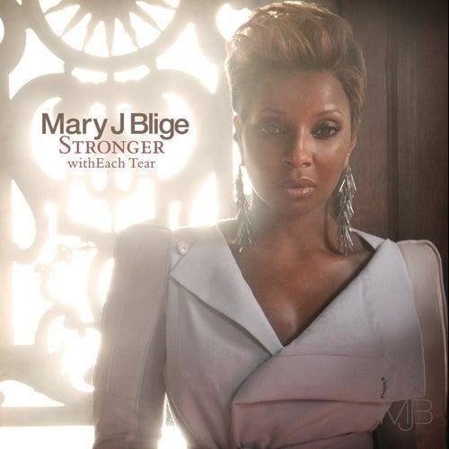 Stronger withEach Tear (International Version) de Mary J. Blige