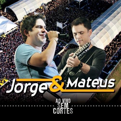 Sem Cortes de Jorge & Mateus