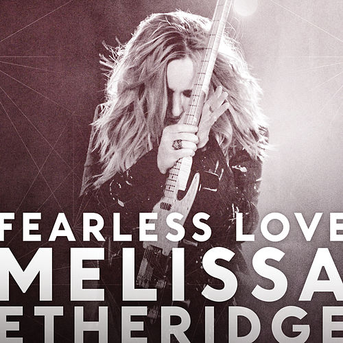 Fearless Love (International Version) de Melissa Etheridge