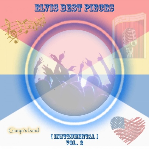 Elvis Best Pieces, Vol. 2 (Instrumental) by Gianpi's Band