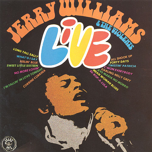 Jerry Williams & The Violents - Live de Jerry Williams