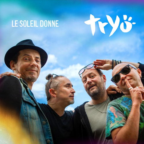 Le soleil donne by Tryo