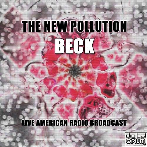 The New Pollution (Live) de Beck