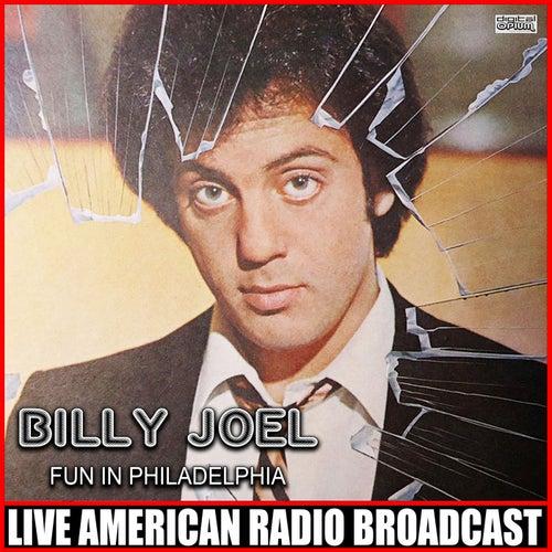 Fun In Philadelphia (Live) de Billy Joel