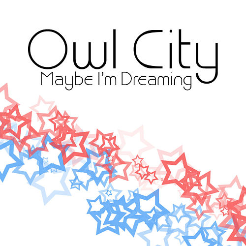 Maybe I'm Dreaming de Owl City