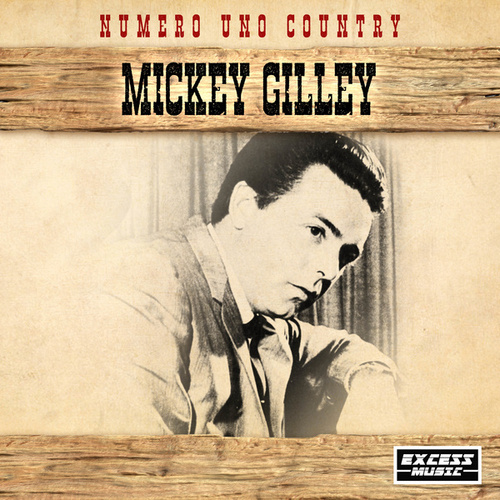 Numero Uno Country de Mickey Gilley