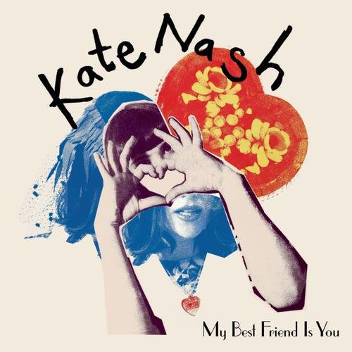 My Best Friend Is You de Kate Nash