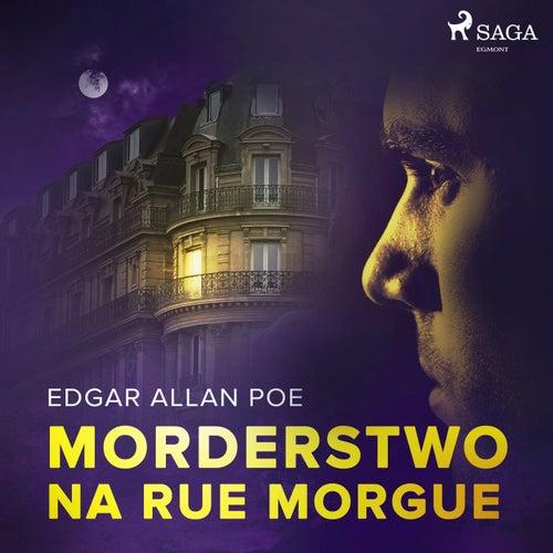 Morderstwo na Rue Morgue von Edgar Allan Poe