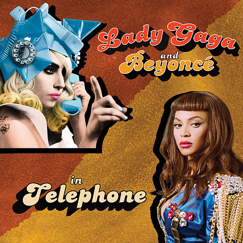 Telephone by Lady Gaga