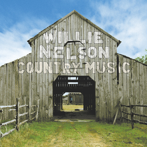 Country Music by Willie Nelson