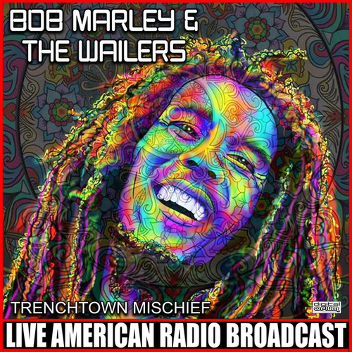 Trenchtown Mischief (Live) by Bob Marley