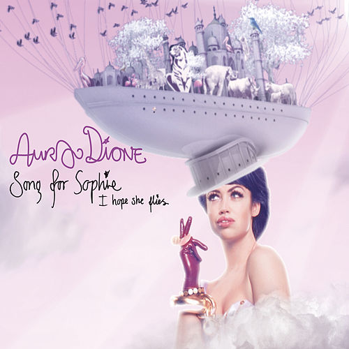 Song For Sophie (I Hope She Flies) von Aura (formerly Aura Dione)