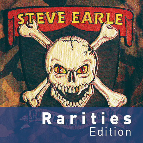 Copperhead Road (Rarities Edition) de Steve Earle
