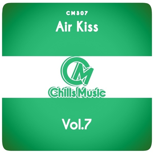 Air Kiss, Vol.7 by Various Artists