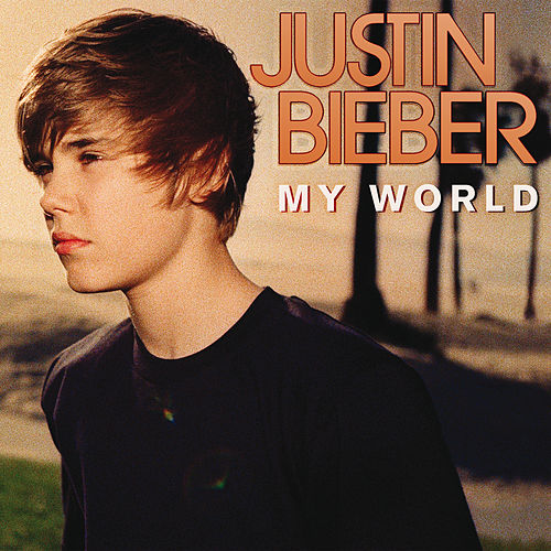 My World von Justin Bieber