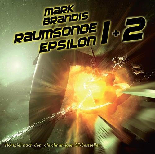 09 + 10: Raumsonde Epsilon von Mark Brandis