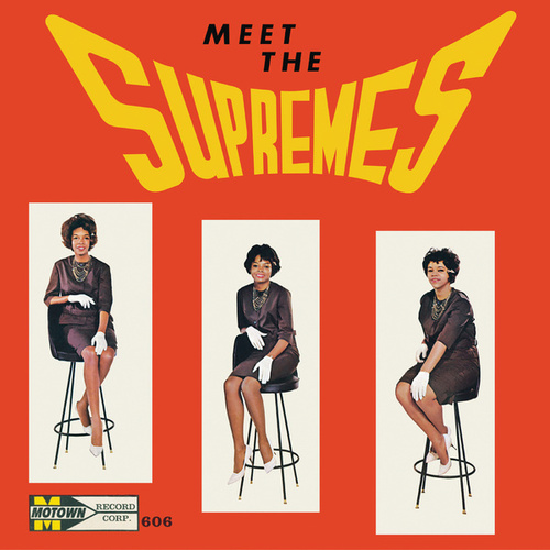 Meet The Supremes - Expanded Edition von The Supremes