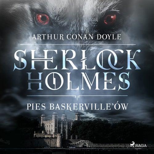 Pies Baskerville ów von Sir Arthur Conan Doyle