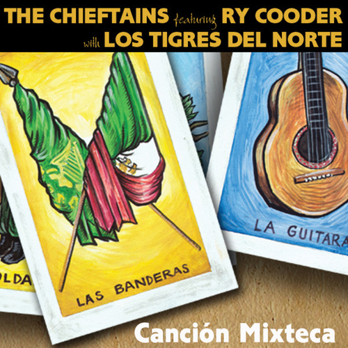 Cancion Mixteca by The Chieftains