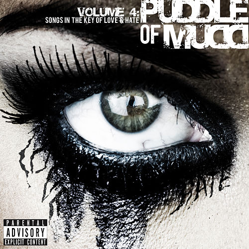 Volume 4: Songs in the Key of Love & Hate by Puddle Of Mudd