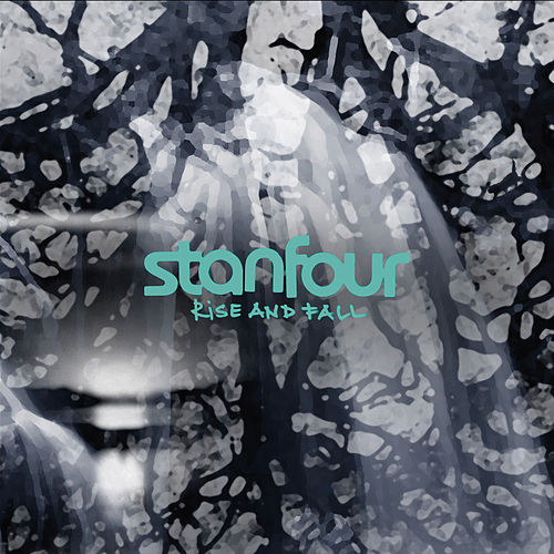 Rise & Fall (New Bonus Version) von Stanfour