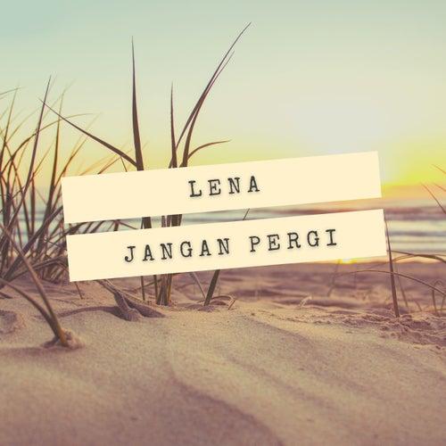 Jangan Pergi by Lena