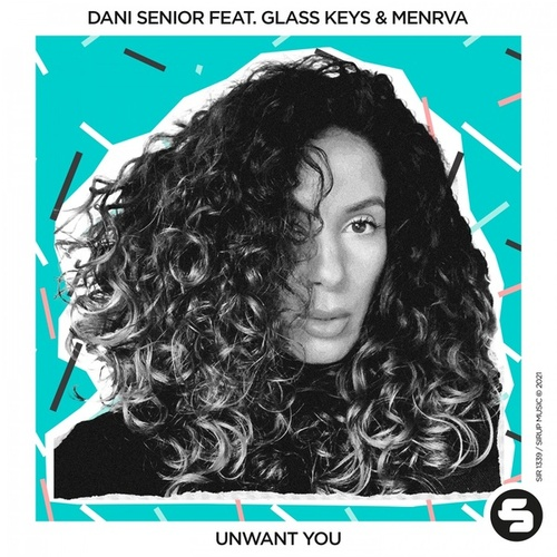 Unwant You von Dani Senior