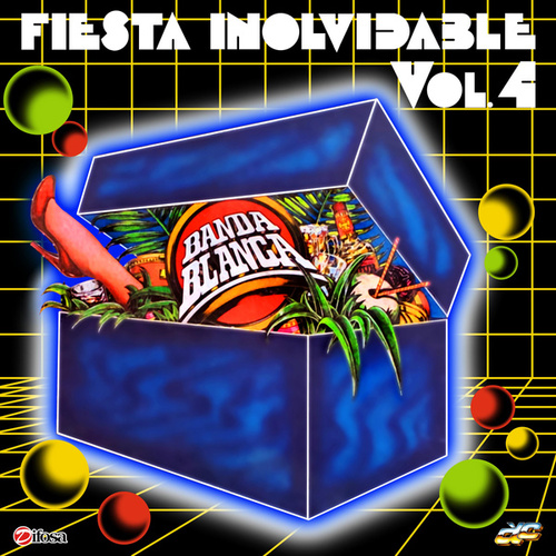 Fiesta Inolvidable Vol. 4 de Banda Blanca
