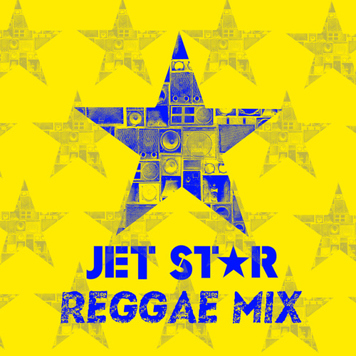 Jet Star Reggae Mix by Various Artists