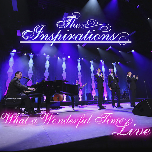 What A Wonderful Time (Live) by The Inspirations