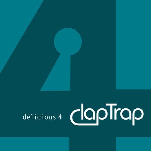 Delicious 4 by Claptrap