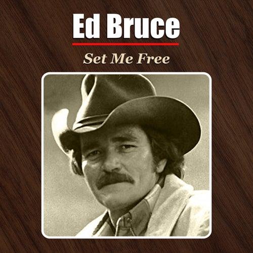 Set Me Free de Ed Bruce
