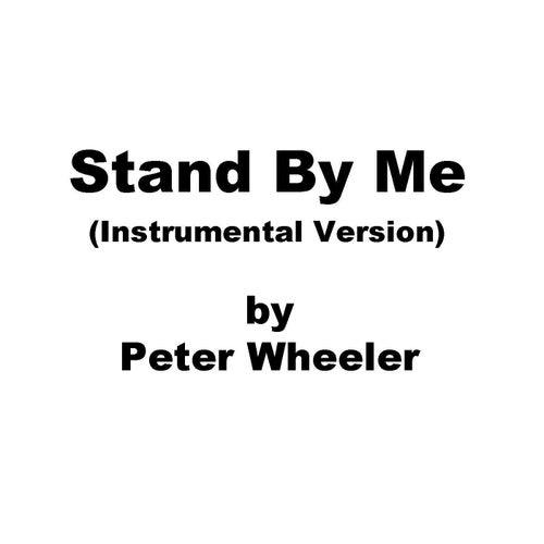 Stand by Me (Instrumental Version) de Peter Wheeler