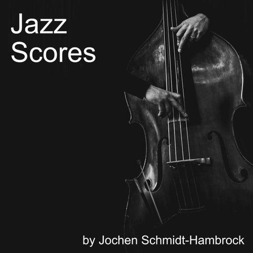 Jazz Scores (Production Music) von Jochen Schmidt-Hambrock