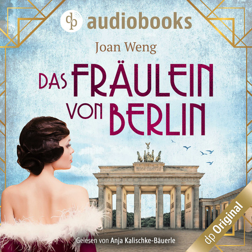 Das Fräulein von Berlin (Ungekürzt) von Joan Weng