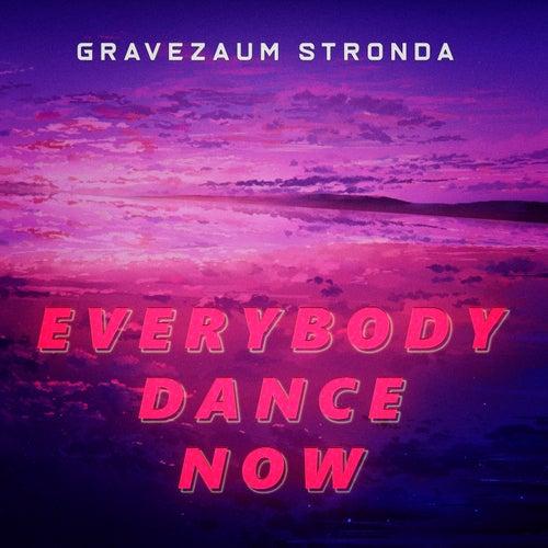 Everybody Dance Now (Bootleg Remix) fra Gravezaum Stronda