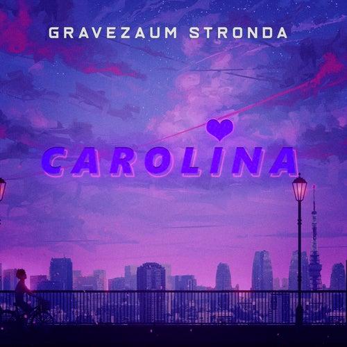 Carolina (Trap Remix) fra Gravezaum Stronda
