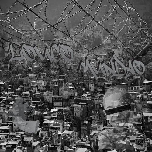 Louco Mundão by 2key OFC