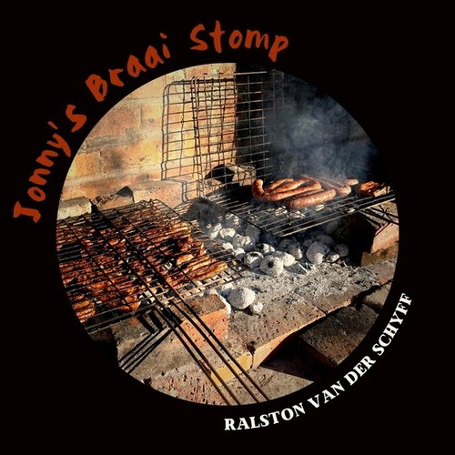 Jonny's Braai Stomp by Ralston Van Der Schyff