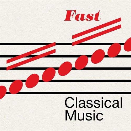 Fast Classical Music von Various Artists