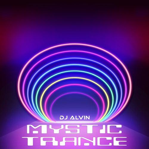 Mystic Trance de DJ Alvin