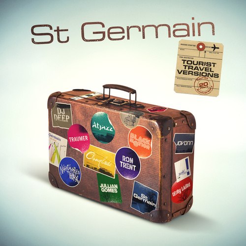 Tourist (Tourist 20th Anniversary Travel Versions) de St. Germain