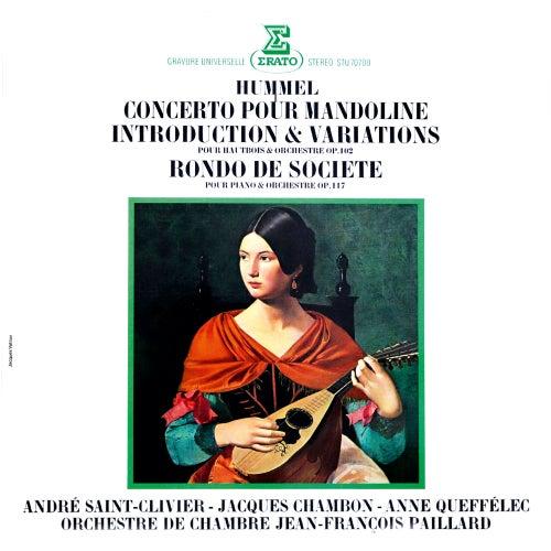 Hummel: Concerto pour mandoline, Introduction et variations pour hautbois et orchestre & Rondo de société by Anne Queffélec