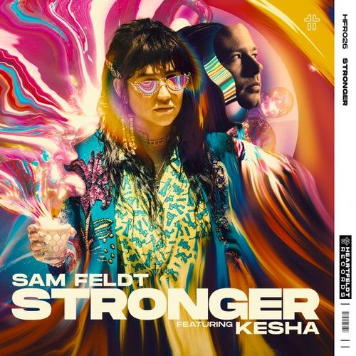 Stronger (feat. Kesha) by Sam Feldt