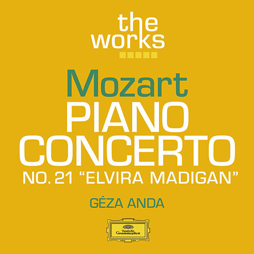 Mozart: Piano Concerto No . 21 in C major K.467 by Géza Anda