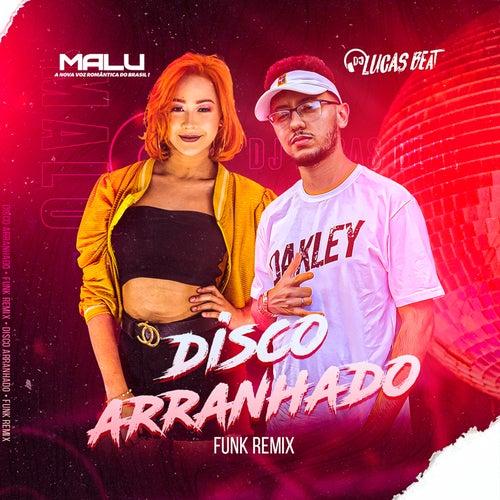 Disco Arranhado (Funk Remix) de Malú