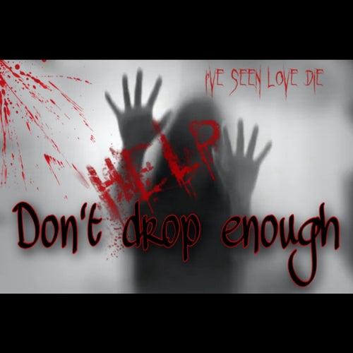 Dont Drop Enough de Lyj