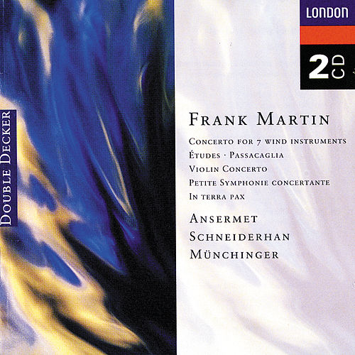 Martin: Petite symphonie concertante; Violin Concerto; In terra pax, etc. von Various Artists