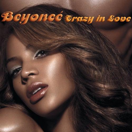Crazy In Love von Beyoncé