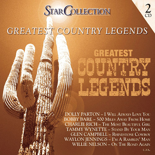 Greatest Country Legends by Various Artists